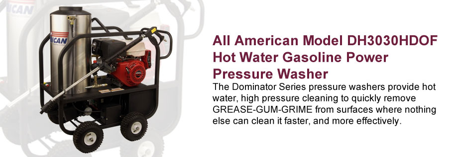 All American Model DH3030HDOF Hot Water Gasoline Power Pressure Washer